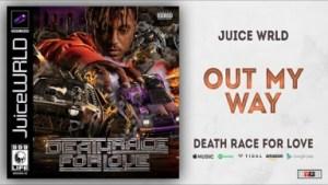Juice WRLD - Out My Way